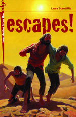 Escapes!
