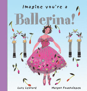 Imagine You're a Ballerina