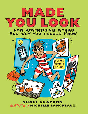 Made You Look - How Advertising Works and Why You Should Know