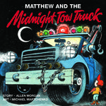 Matthew and the Midnight Tow Truck