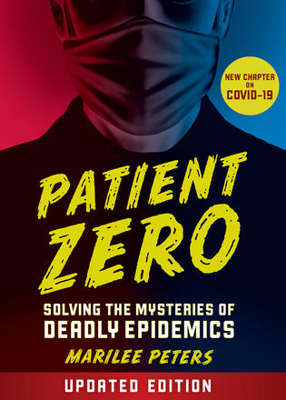 Patient Zero (revised edition) - Solving the Mysteries of Deadly Epidemics