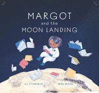 Margot and the Moon Landing_ARC cover_July 23