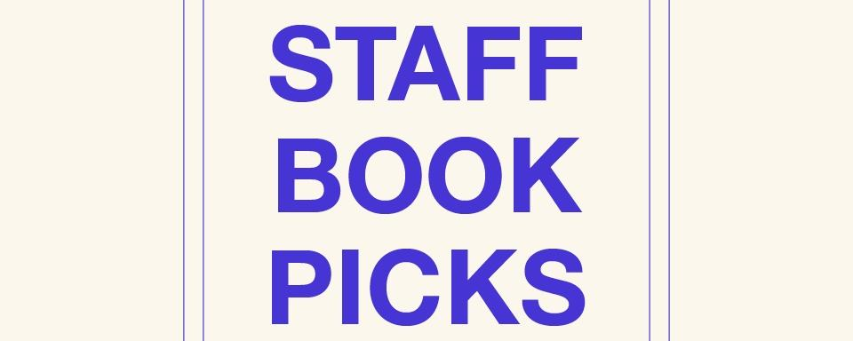 Annick's Staff Book Picks 2020